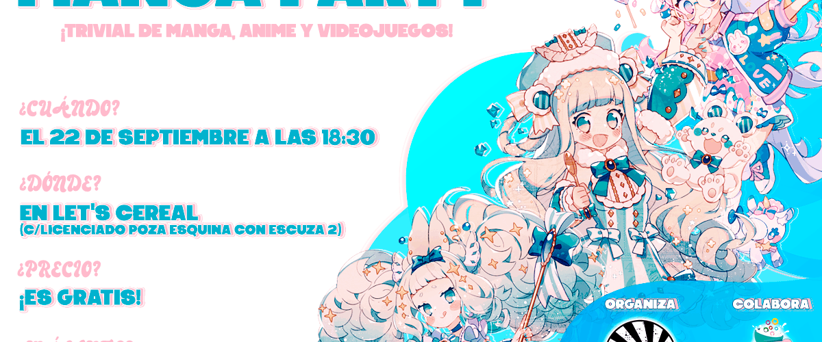 Cartel Manga-Party en Let's Cereal